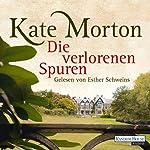 Die verlorenen Spuren | Kate Morton