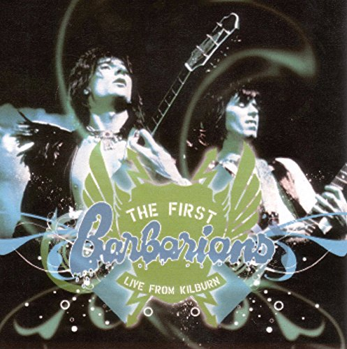 (The First Barbarians - Live From Kilburn )