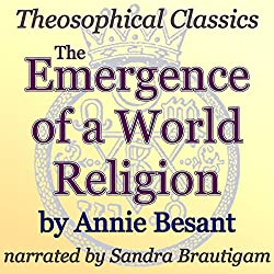 The Emergence of a World Religion