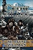 Crow Killer, M. Zillman, 141375998X