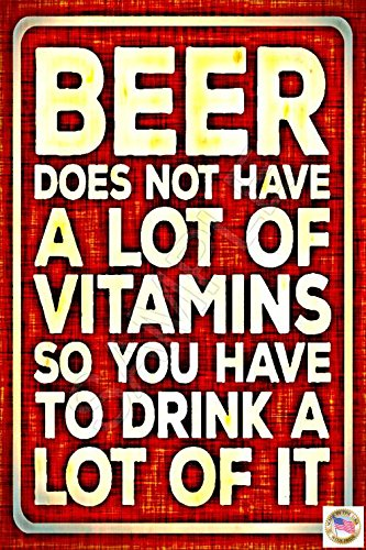 "Beer Vitamins! Made in USA! 8""x12"" All Weather Metal Funny Man Cave Sign Office Decor Bar Drinking Garage Humor"