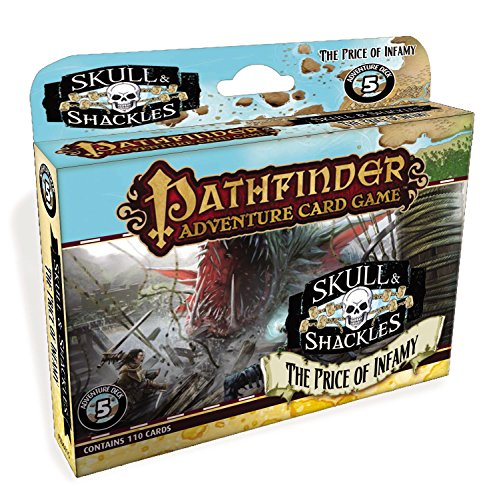 Pathfinder Adventure Card Game: Skull & Shackles Adventure Deck 5 - The Price of Infamy by Paizo Inc.