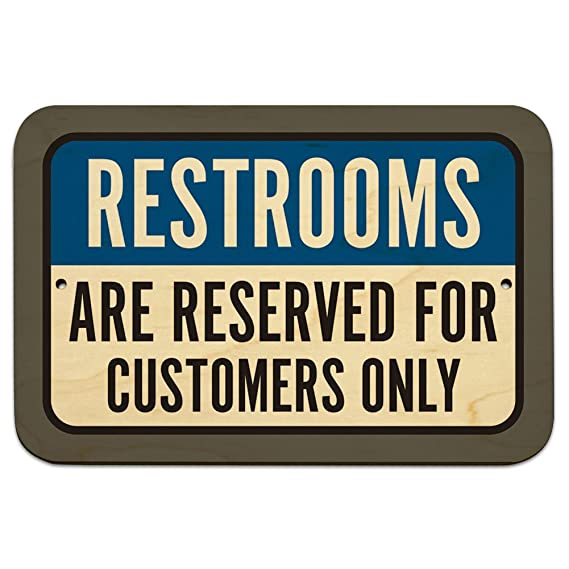 Amazon.com: Baños están reservados para los clientes sólo 9 ...