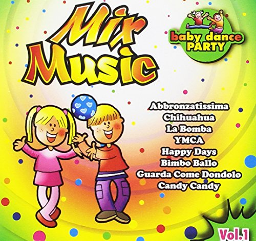 - Mix Music Vol.1 (Baby Dance Party)