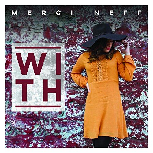 Merci Neff - With 2017