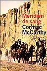 Méridien de sang par McCarthy