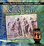 Art and Religion in Ancient Greece, Melanie Ann Apel, 0823967700