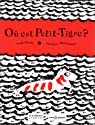 Où est Petit-Tigre ? par Ravishankar