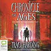 Chronicle of Ages: Celestial Triad, Book 1 | Traci Harding