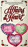 img - for Affairs of the Heart book / textbook / text book