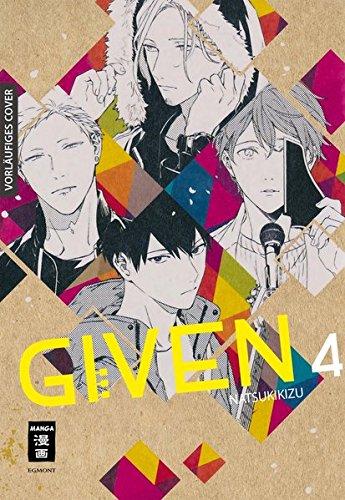 Given 04 Taschenbuch – 2. November 2018 Natsuki Kizu Claudia Peter Egmont Manga 3770499832