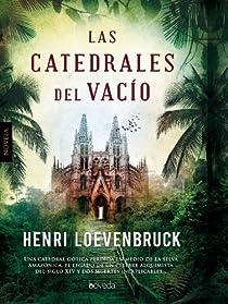 Las catedrales del vacío par Loevenbruck