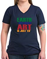 CafePress - Earth Without Art - Womens Cotton V-Neck T-shirt