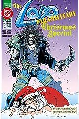 Lobo: Paramilitary Christmas Special #1 (Lobo (1993-1999)) Kindle Edition