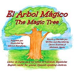 El Arbol Mágico: The Magic Tree [Spanish Edition]