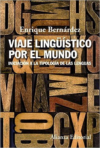 Descargar Viaje Lingüístico Por El Mundo: Iniciación A La Tipología De Las Lenguas PDF Gratis