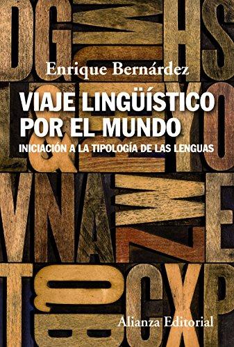 Viaje lingüístico por el mundo : iniciación a la tipología de las lenguas