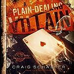 A Plain-Dealing Villain: Daniel Faust Volume 4 | Craig Schaefer
