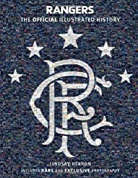 Rangers: the Official Illustrated History: A Visual Celebration of 140 Glorious Years (Rangers Fc) by FC, Rangers, Herron, Lindsay ( 2012 )
