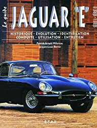 La Jaguar type E. : le guide