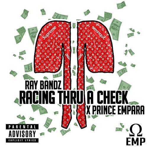 Racing Thru a Check (feat. Ray Bandz) - Bandz Ray