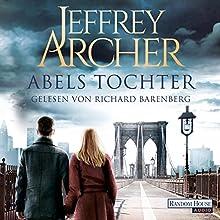 Abels Tochter (Kain und Abel 2) Hörbuch von Jeffrey Archer Gesprochen von: Richard Barenberg