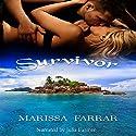 Survivor Audiobook by Marissa Farrar Narrated by Julia Farmer