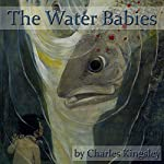 The Water Babies: A Fairy Tale for a Land Baby | Charles Kingsley