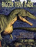 Bigger Than T-Rex, Don Lessem, 0517709309