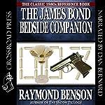 The James Bond Bedside Companion | Raymond Benson