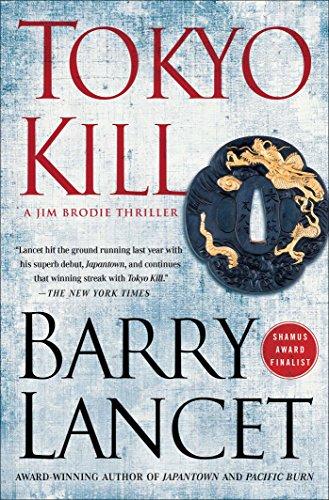 Tokyo Kill: A Thriller (A Jim Brodie Thriller Book 2)