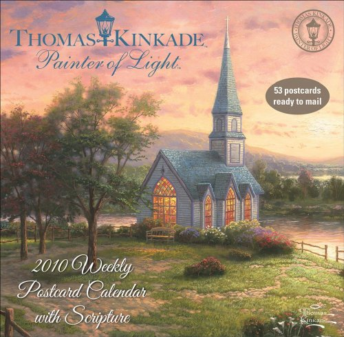 - Thomas Kinkade Painter of Light with Scripture: 2010 Weekly Postcard Calendar