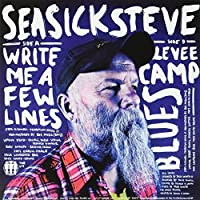 Write Me A Few Lines Levee Camp Blues
