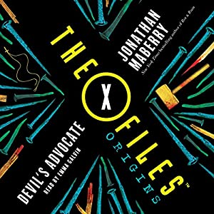 The X-Files Origins: Devil's Advocate Audiobook