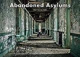 Image of Abandoned Asylums