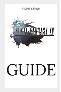 final fantasy 15 the complete official guide