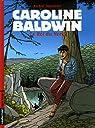Caroline Baldwin, tome 12 : Le Roi du Nord par Taymans