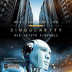 Die letzte Firewall (Singularity 3)