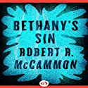 Bethany's Sin Audiobook by Robert McCammon Narrated by Ray Porter