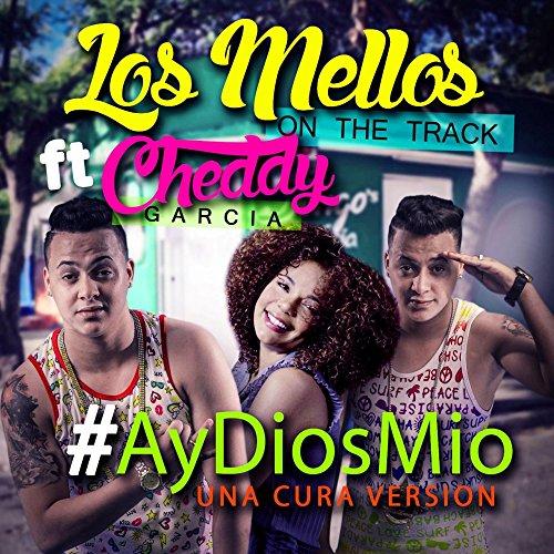 Ay Dios Mio (Una Cura Version)