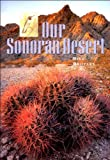 Our Sonoran Desert, Bill Broyles, 1887896406