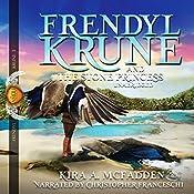 Frendyl Krune and the Stone Princess: Amüli Chronicles, Frendyl Krune, Book 3 | Kira A. McFadden