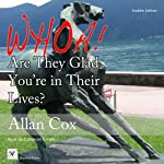 Whoa! Are They Glad You're in Their Lives? | Allan Cox