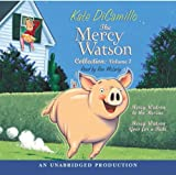 The Mercy Watson Collection Volume I: #1: Mercy Watson to the Rescue; #2: Mercy Watson Goes For a Ride by DiCamillo Kate (2006-05-23) Audio CD