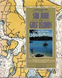 Exploring the San Juan and Gulf Islands: Cruising Paradise of the Pacific Northwest, 1st Ed.