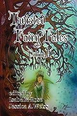 Twisted Fairy Tales (Volume II) Paperback