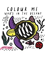 Who's in the Ocean? Colour Me (Wee Gallery bath book)