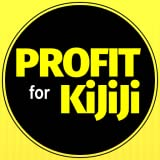 Profit for Kijiji: Buying and Selling Guide