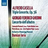 Casella: Triple Concerto, Op. 56 / Ghedini: Concerto dell'albatro