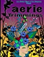 Faerie Trimmings: Coloring Book for Adults